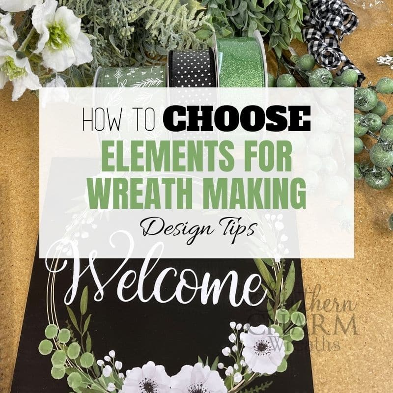 How to Choose Elements For Wreath Making - Design Tips