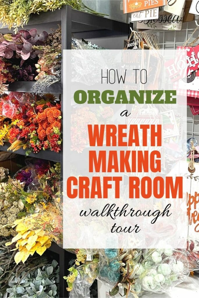Organize a Wreath Making Craft Room