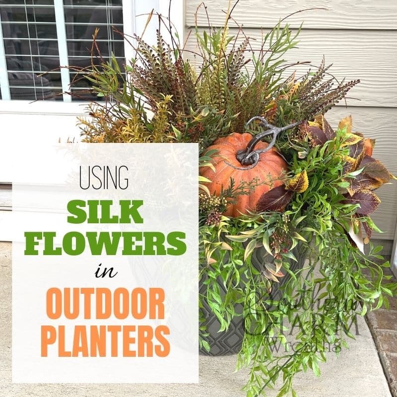 Using Outdoor Silk Flowers In Planters